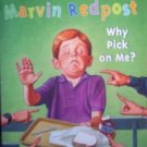 Marvin Redpost Why Pick on Me? by  Louis Sachar