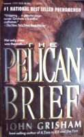 Pelican Brief by  John Grisham