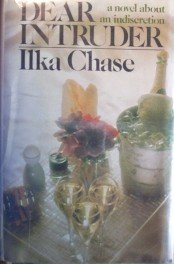 Dear Intruder by  Ilka Chase