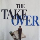 The Takeover by  Niven Busch