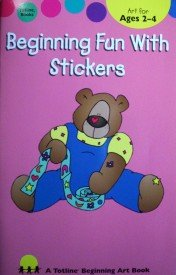 Beginning Fun with Stickers by  Kathleen Cubley