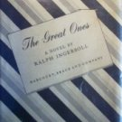 The Great Ones The Love Story Two Important by  Ralph Ingersoll