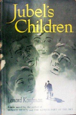 Jubel's Children by Kaufman, Lenard