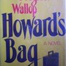 Howards Bag by Wallop, Douglass