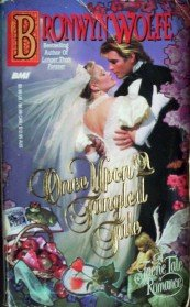 Once Upon a Tangled Tale by Wolfe, Brownyn