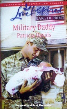 Military Daddy Patricia Davids (2008 MMP Large Print G)