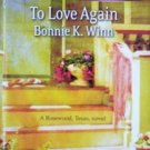 To Love Again Bonnie Winn (2007 Paperback Larger Print)