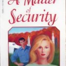 A Matter of Security by Kay Cornelius (MMP 1995 G)