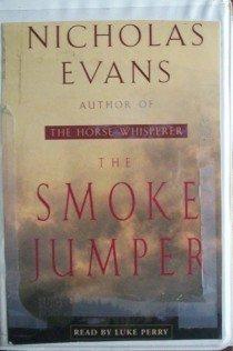 The Smoke Jumper Nicholas Evans (Cassette 2001 G)