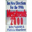 Megatrends 2000 by John Naisbitt (HB G/G)