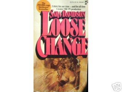 Loose Change by Sara Davidson (MMP 1997 G)