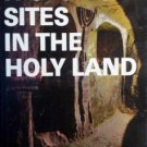 Historical Sites in the Holy Land Moshe Pearlman (HB G)