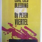 Love Lies Bleeding Peter Viertel (HB 1964 1st Ed G/G)
