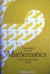Elementary School Mathematics by William Zlot (HB G)