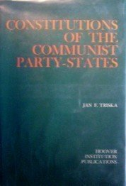 Constitutions of Communist Party-States Jan Triska (HB