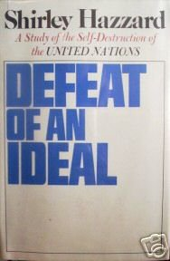 Defeat of an Ideal by Shirley Hazzard (HB 1973 G/G)