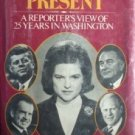 Among Those Present Nancy Dickerson (HB First Ed 1976