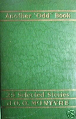 "Another ""Odd"" Book 25 Selected Stories O O McIntyre (HB"