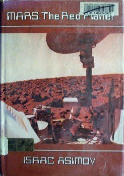 Mars, the Red Planet Isaac Asimov (HB 1977 G/G)