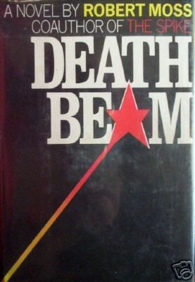 Death Beam Robert Moss (HB First Ed 1981 G/G)