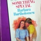 Something Special Barbara Bartholomew (MMP)  Free Ship