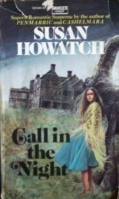 Call in the Night Susan Howatch (MMP 1975 G)