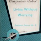 Living Without Worrying Correspondence - Norma Harrison