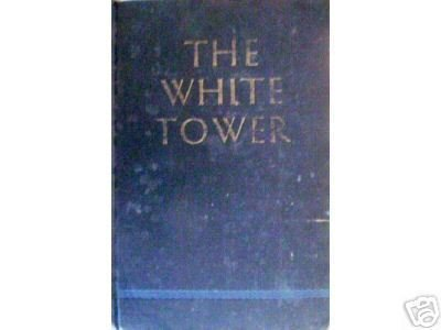 The White Tower by James Ramsey Ullman (HB 1945 G)
