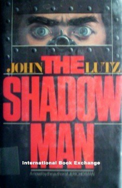 The Shadow Man by John Lutz  ( Hardcover 1981 G/G )