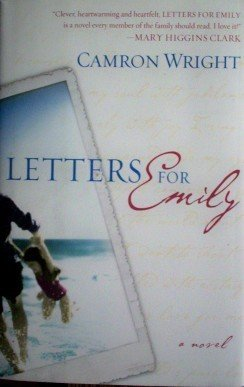 Letters for Emily Camron Wright (1st Ed HB 2002 VG/G)