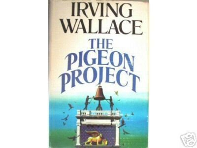 The Pigeon Project by Irving Wallace (HB G/G)