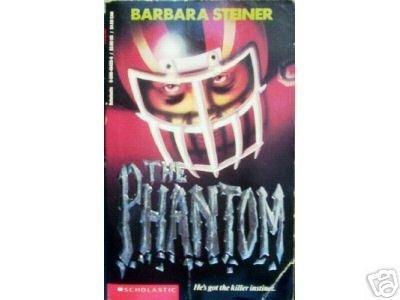 The Phantom by Barbara Steiner (MMP 1993 G)