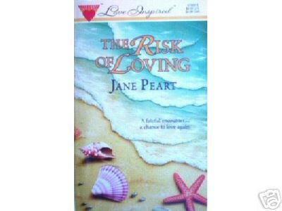 The Risk of Loving by Jane Peart (MMP 1997 VG)