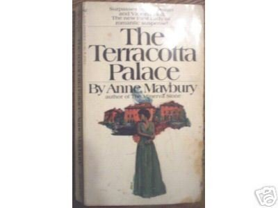 The Terracotta Palace - Anne Maybury (MMP 1971 G)