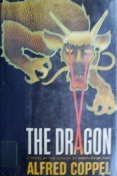 The Dragon by Alfred Coppel (HB 1st Ed 1977 G/G)