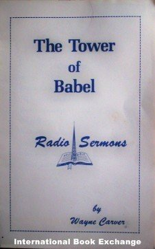 The Tower of Babel by Wayne Carver Booklet Good