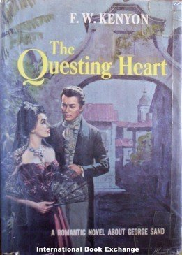 The Questing Heart by F W Kenyon Hardcover, 1964