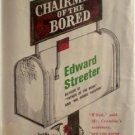 Chairman of the Bored by Edward Streeter Hardcover 1961