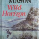 Wild Horizon F Van Wyck Mason 1st Ed Hardcover 1966 G/G