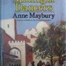 The Midnight Dancers Anne Maybury 1973 1st Ed Hardcover