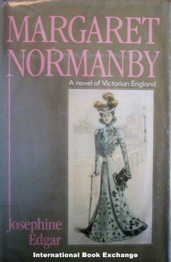 Margaret Normanby by Josephine Edgar (1983, Hardcover)