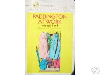Paddington at Work by Michael Bond (SC 1987 G)
