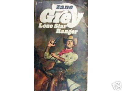 Lone Star Ranger by Zane Grey (MMP 1973 G)