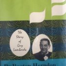 The Sweetest Music this Side of Heaven Guy Lombardo (HB