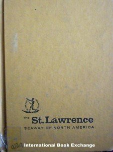 The St. Lawrence Seaway Anne T White (HardCover 1961 G)