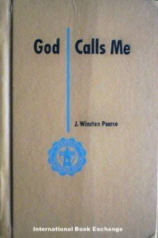 God Calls Me by J. Winston Pearce (HardCover 1958 G/N)