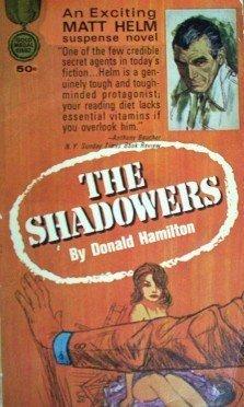 The Shadowers: Matt Helm Donald Hamilton (MMP 1964 G)