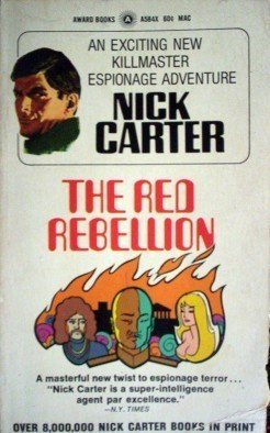 The Red Rebellion by Nick Carter (MMP 1970 G)