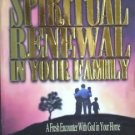 Spiritual Renewal in Your Family Hubert L. Seals (SC G)