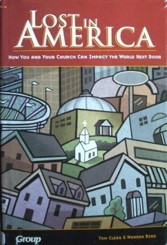 Lost in America by Tom Clegg, Warren Bird (HB 2001 G/G)